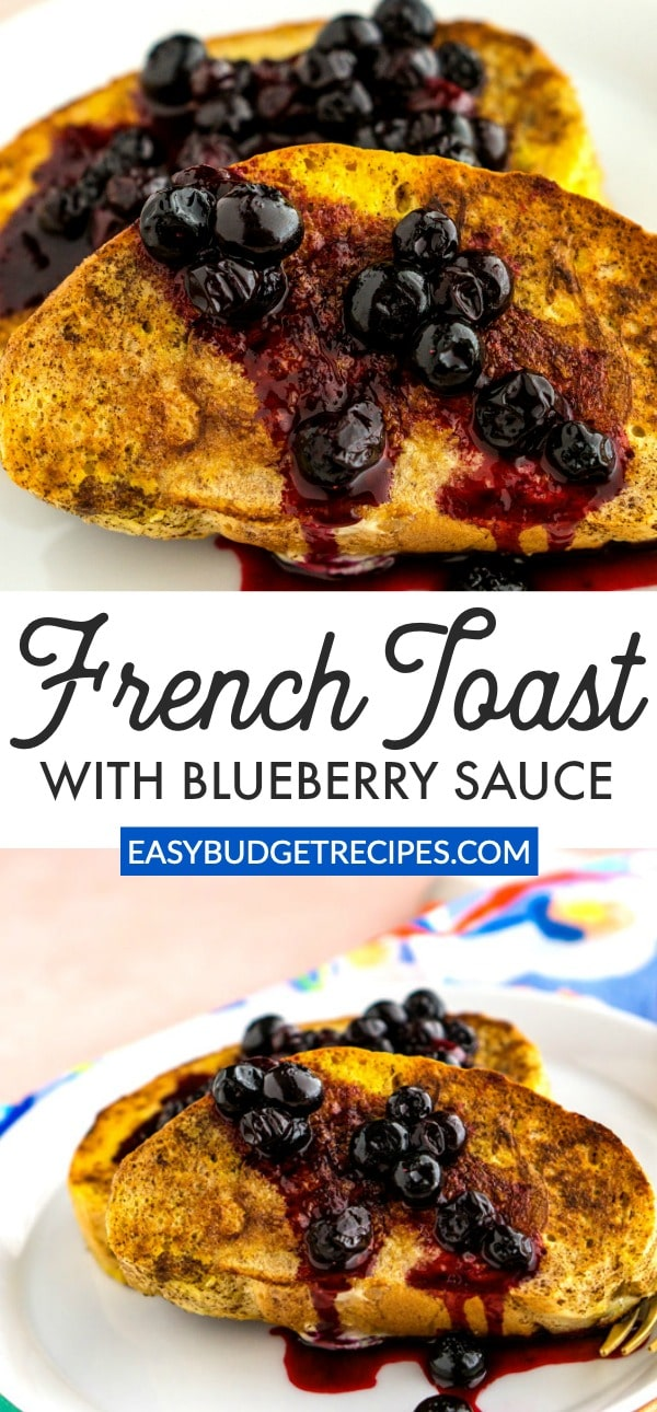 This French Toast with Blueberry Sauce is an easy recipe for both weekend and weekday mornings. It costs just $4.73 to make and 79¢ per serving. via @easybudgetrecipes