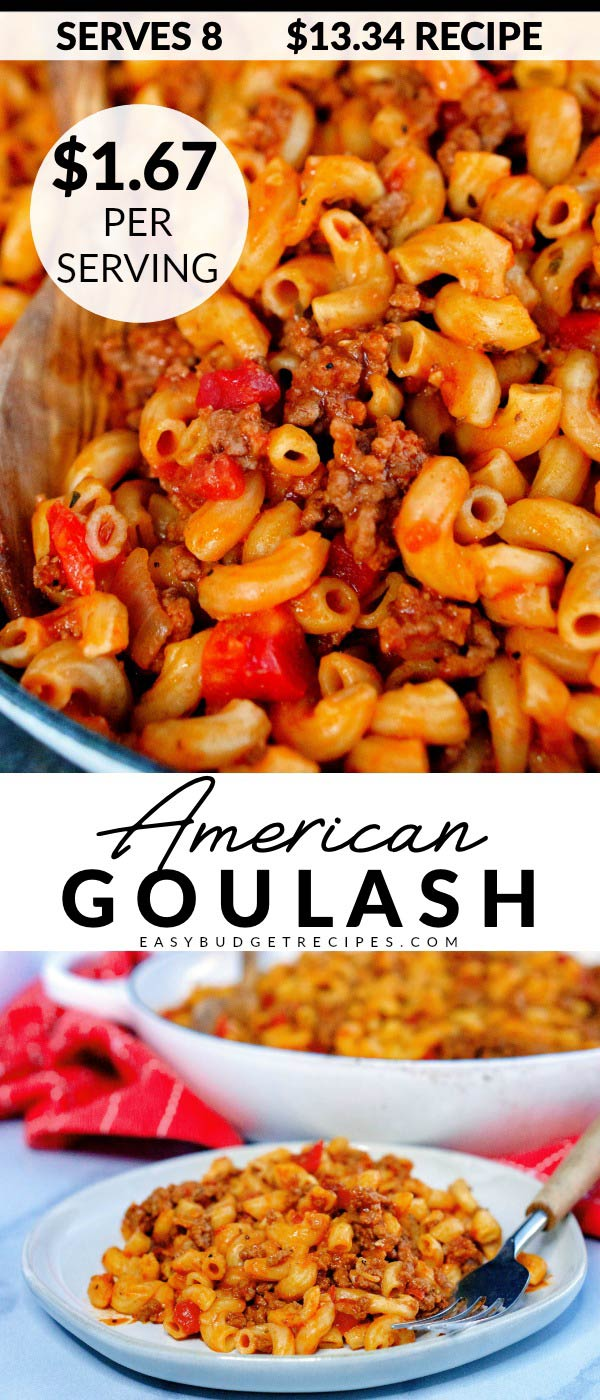 American Goulash is an easy dinner classic that the entire family will love. It serves 8 and costs $13.34 to make. That's just $1.67 per serving! via @easybudgetrecipes