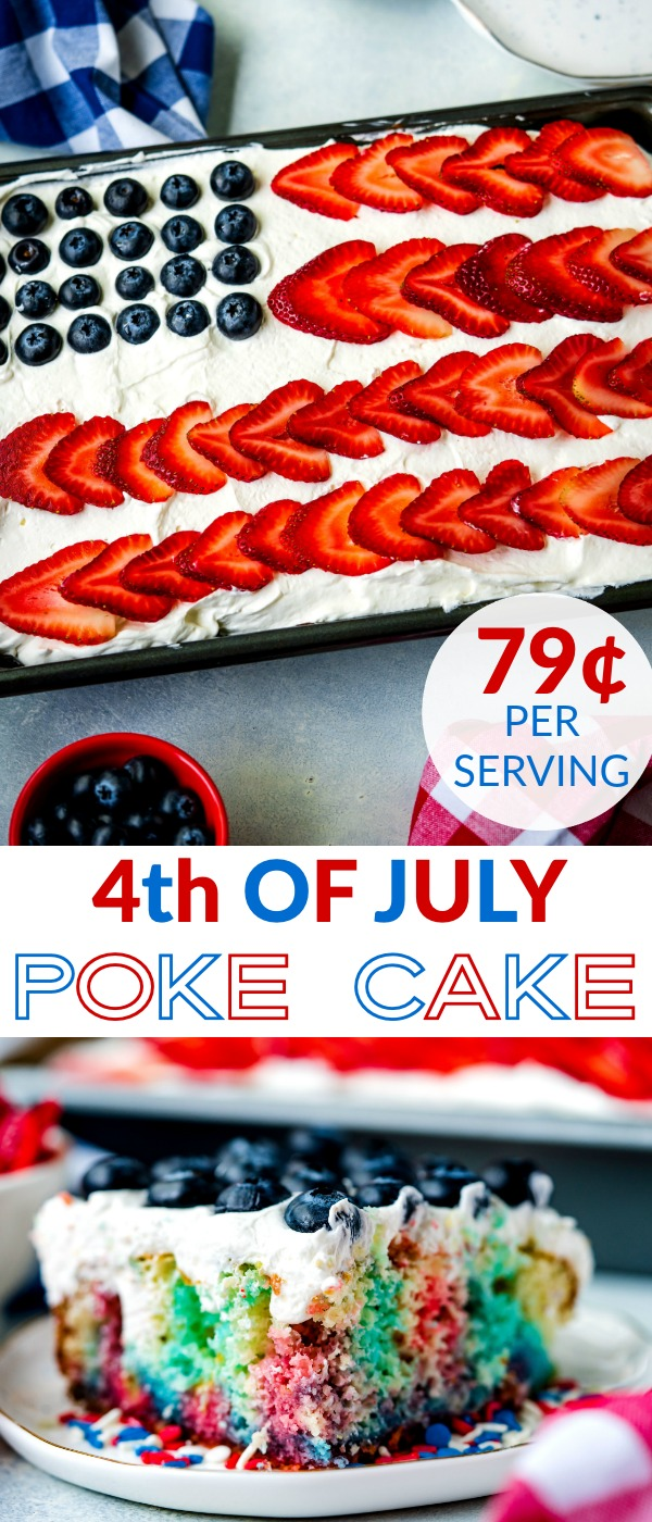 This 4th of July Poke Cake is a festive addition to your Independence Day spread. It's easy to make and really delicious. It serves 12 and costs $9.41 to make, that's just 79¢ per serving! via @easybudgetrecipes