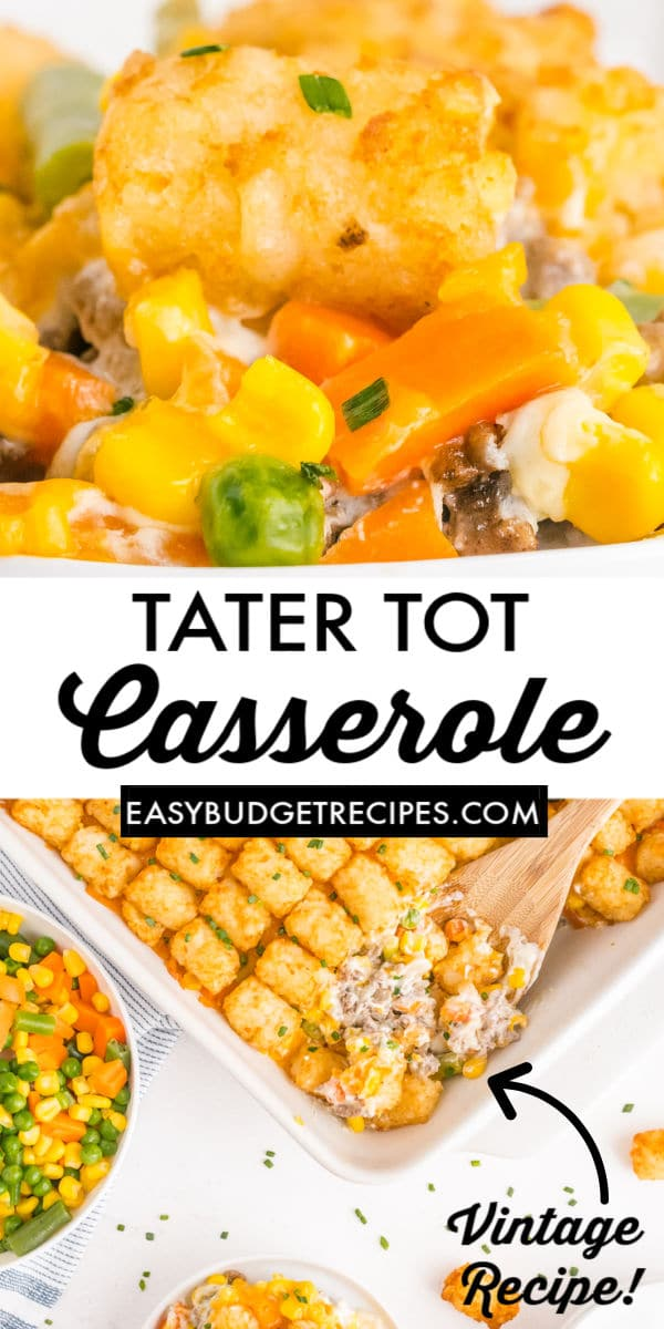 This Easy Tater Tot Casserole is great for busy weeknights. It's comfort food at its best that the entire family will enjoy. via @easybudgetrecipes