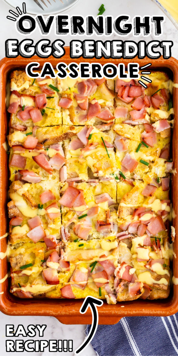 Overnight Eggs Benedict Casserole is great for brunch or holiday breakfast. It's a tasty and indulgent casserole that people rave about! via @easybudgetrecipes