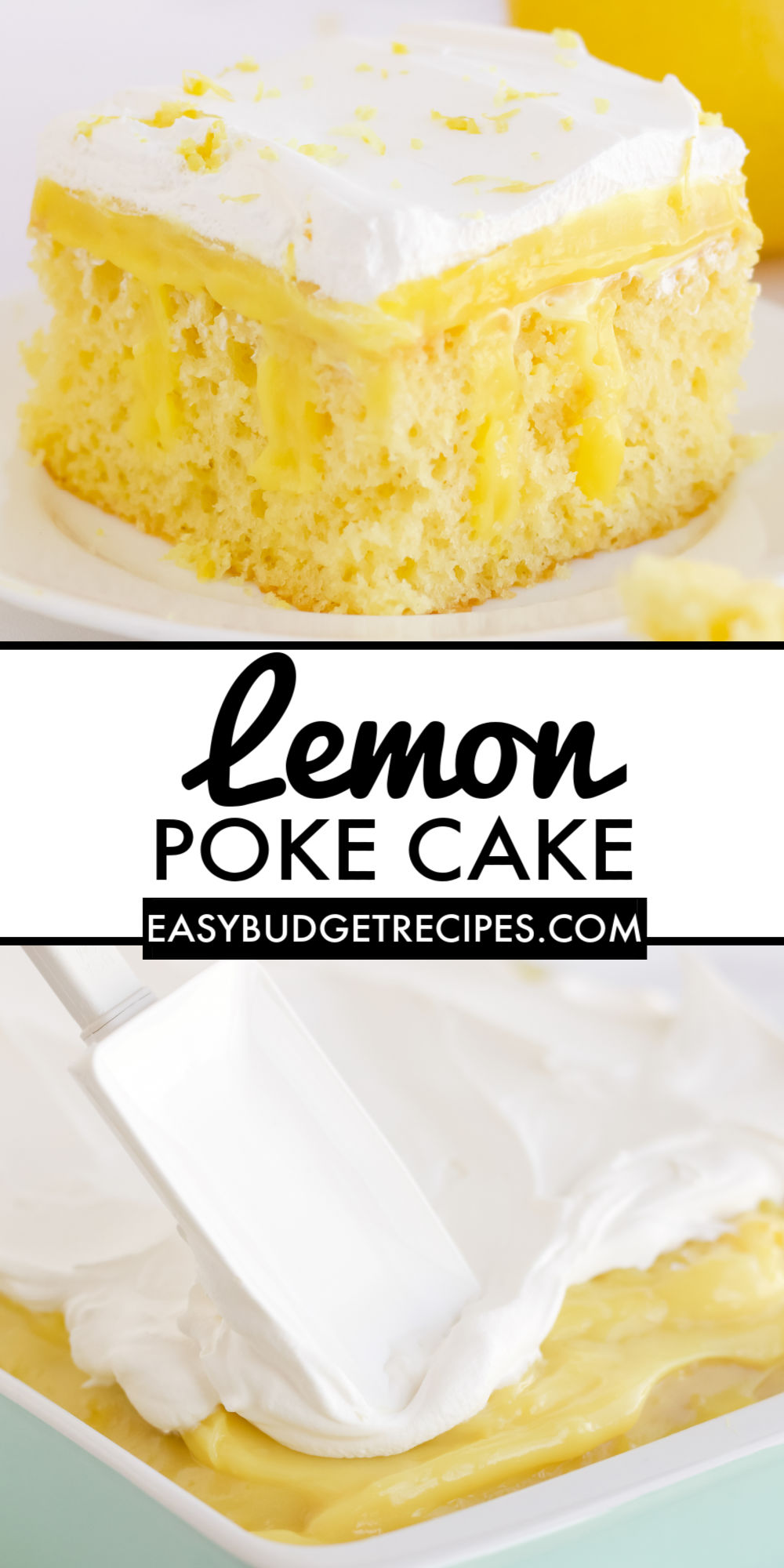 This easy Lemon Poke Cake is made with lemon cake mix, lemon pudding mix, milk, and cool whip. It's a refreshing lemon dessert that is a family favorite.  via @easybudgetrecipes